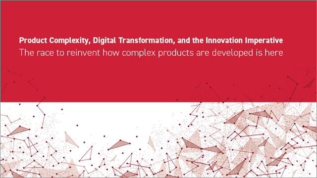 Product Complexity, Digital Transformation, and the Innovation Imperative